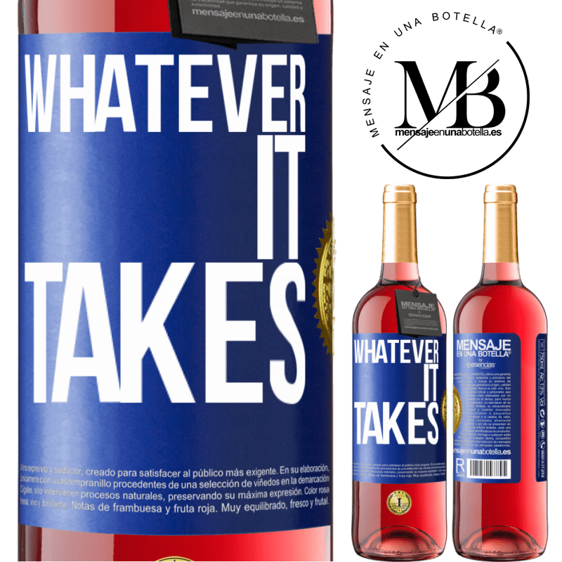 24,95 € Free Shipping | Rosé Wine ROSÉ Edition Whatever it takes Blue Label. Customizable label Young wine Harvest 2020 Tempranillo
