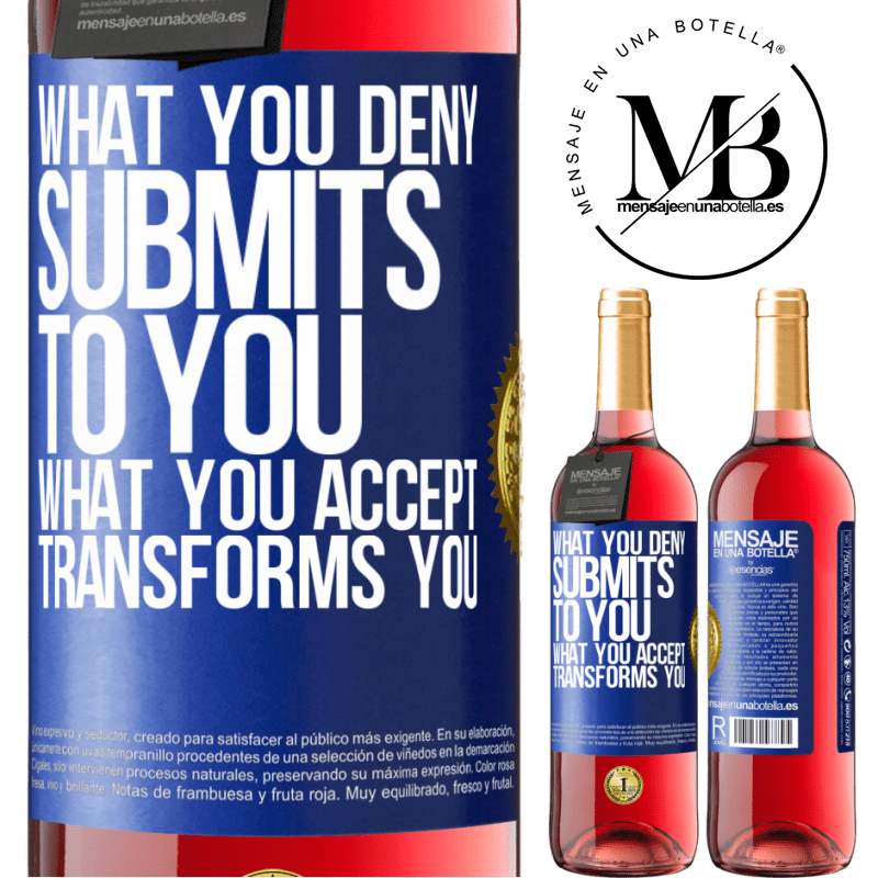 24,95 € Free Shipping | Rosé Wine ROSÉ Edition What you deny submits to you. What you accept transforms you Blue Label. Customizable label Young wine Harvest 2020 Tempranillo