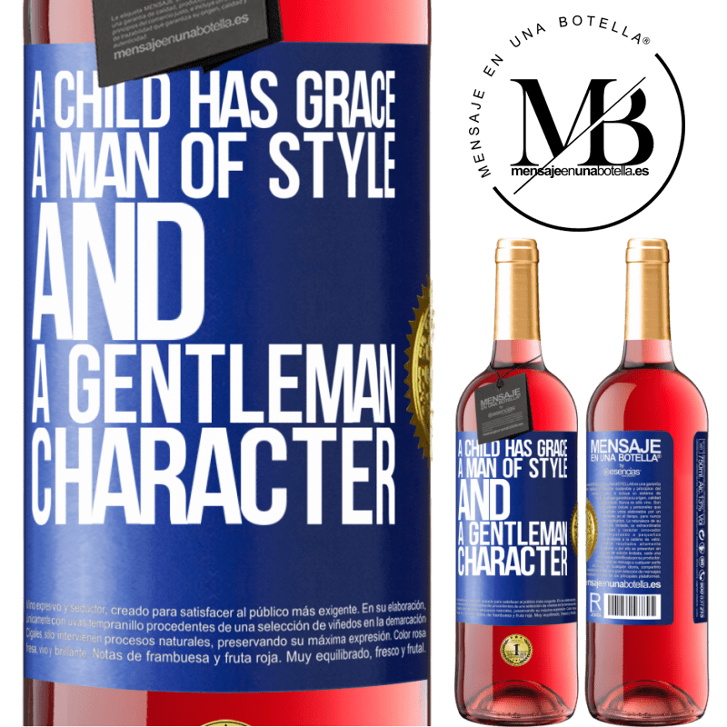 24,95 € Free Shipping | Rosé Wine ROSÉ Edition A child has grace, a man of style and a gentleman, character Blue Label. Customizable label Young wine Harvest 2020 Tempranillo