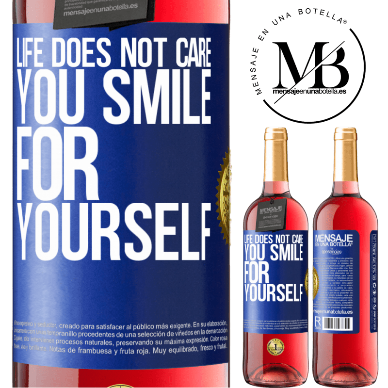 24,95 € Free Shipping   Rosé Wine ROSÉ Edition Life does not care, you smile for yourself Blue Label. Customizable label Young wine Harvest 2020 Tempranillo