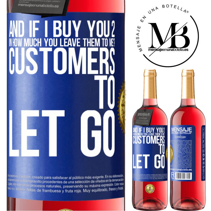 24,95 € Free Shipping   Rosé Wine ROSÉ Edition and if I buy you 2 in how much you leave them to me? Customers to let go Blue Label. Customizable label Young wine Harvest 2020 Tempranillo