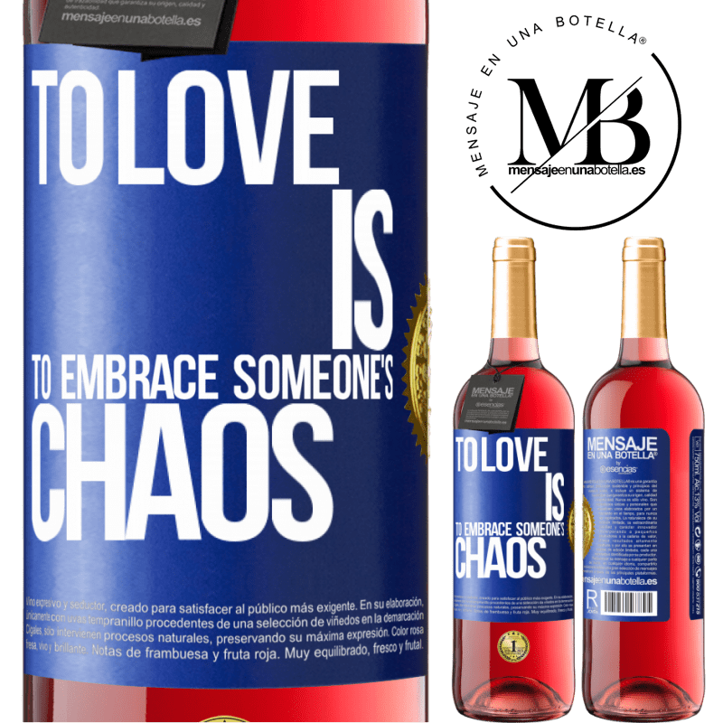 24,95 € Free Shipping   Rosé Wine ROSÉ Edition To love is to embrace someone's chaos Blue Label. Customizable label Young wine Harvest 2020 Tempranillo