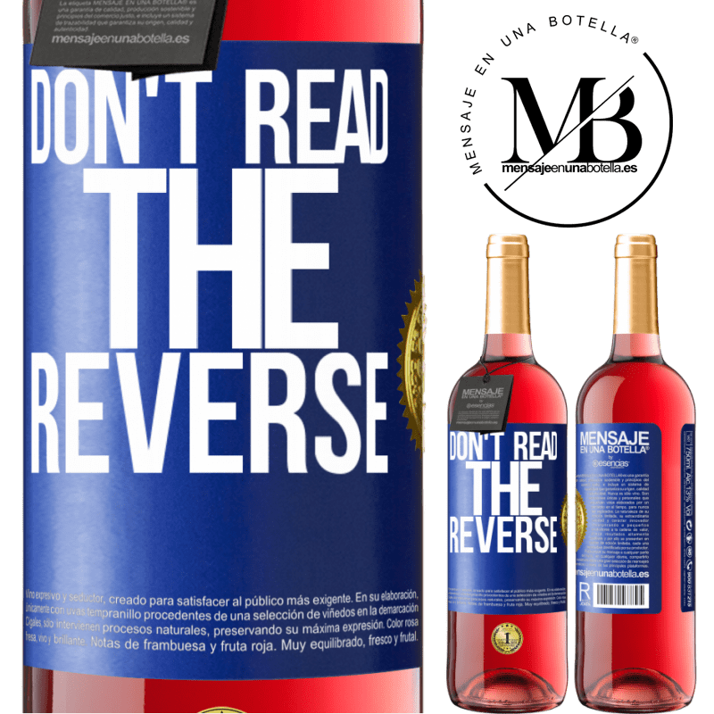 24,95 € Free Shipping | Rosé Wine ROSÉ Edition Don't read the reverse Blue Label. Customizable label Young wine Harvest 2020 Tempranillo