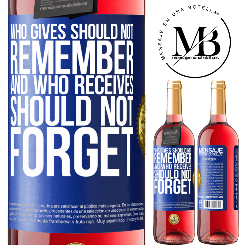 24,95 € Free Shipping | Rosé Wine ROSÉ Edition Who gives should not remember, and who receives, should not forget Blue Label. Customizable label Young wine Harvest 2020 Tempranillo