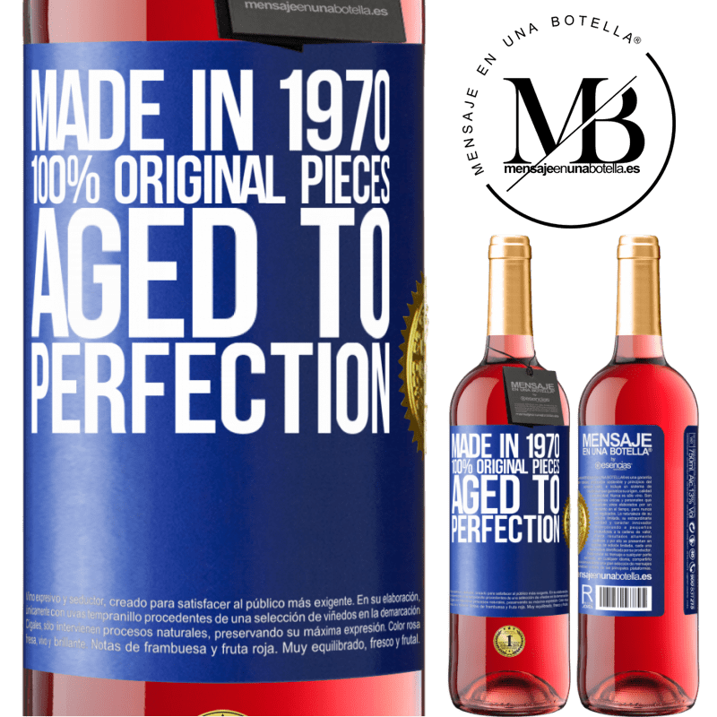 24,95 € Free Shipping   Rosé Wine ROSÉ Edition Made in 1970, 100% original pieces. Aged to perfection Blue Label. Customizable label Young wine Harvest 2020 Tempranillo