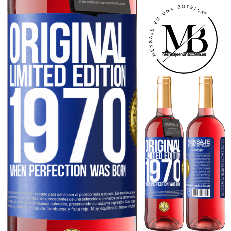 24,95 € Free Shipping   Rosé Wine ROSÉ Edition Original. Limited edition. 1970. When perfection was born Blue Label. Customizable label Young wine Harvest 2020 Tempranillo