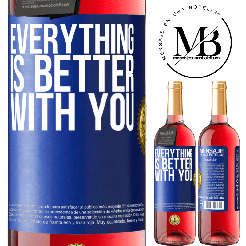 24,95 € Free Shipping | Rosé Wine ROSÉ Edition Everything is better with you Blue Label. Customizable label Young wine Harvest 2020 Tempranillo