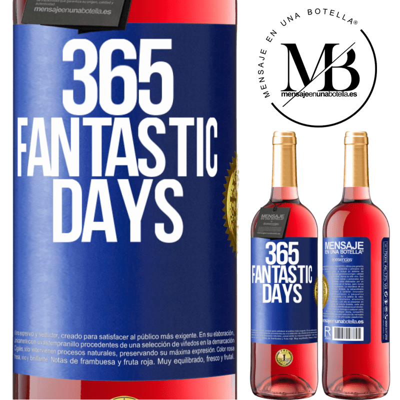24,95 € Free Shipping   Rosé Wine ROSÉ Edition 365 fantastic days Blue Label. Customizable label Young wine Harvest 2020 Tempranillo
