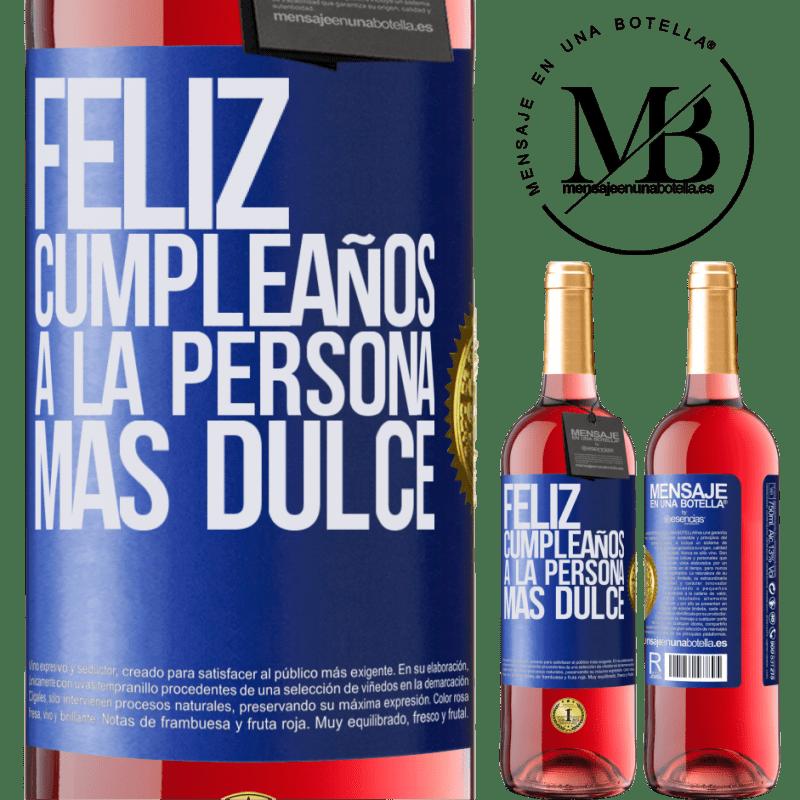 24,95 € Envoi gratuit   Vin rosé Édition ROSÉ Joyeux anniversaire à la personne la plus douce Étiquette Bleue. Étiquette personnalisable Vin jeune Récolte 2020 Tempranillo