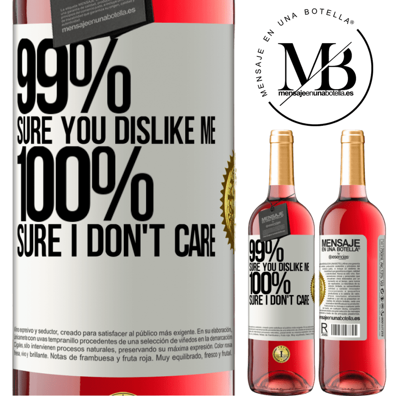24,95 € Free Shipping   Rosé Wine ROSÉ Edition 99% sure you like me. 100% sure I don't care White Label. Customizable label Young wine Harvest 2020 Tempranillo
