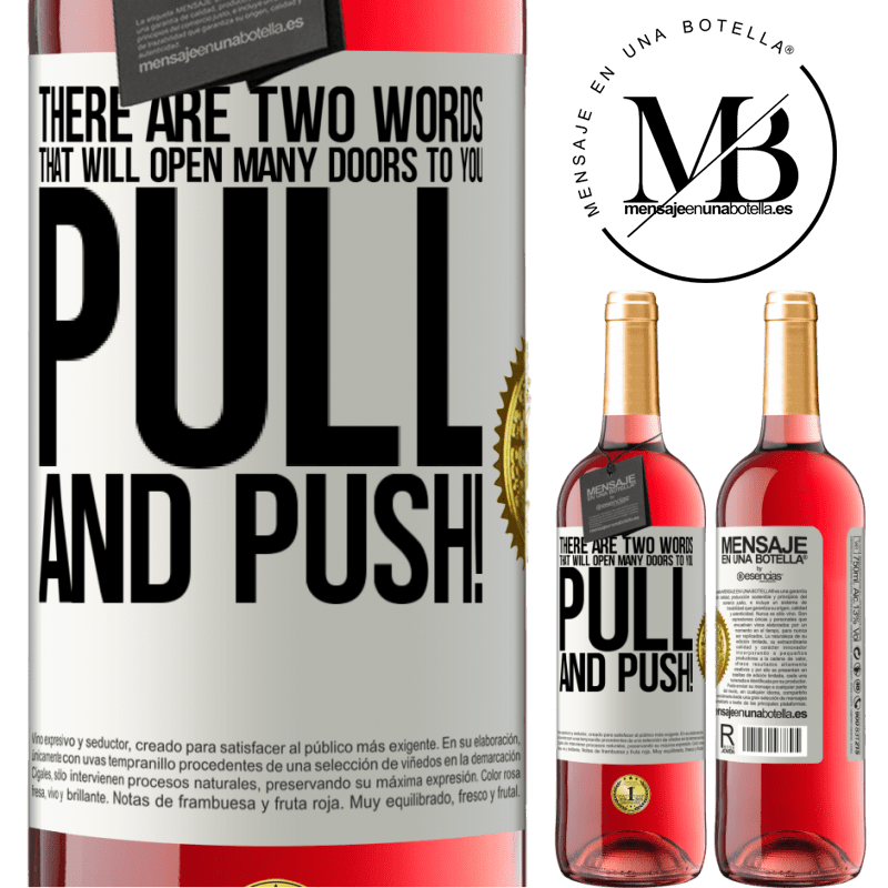 24,95 € Free Shipping   Rosé Wine ROSÉ Edition There are two words that will open many doors to you Pull and Push! White Label. Customizable label Young wine Harvest 2020 Tempranillo
