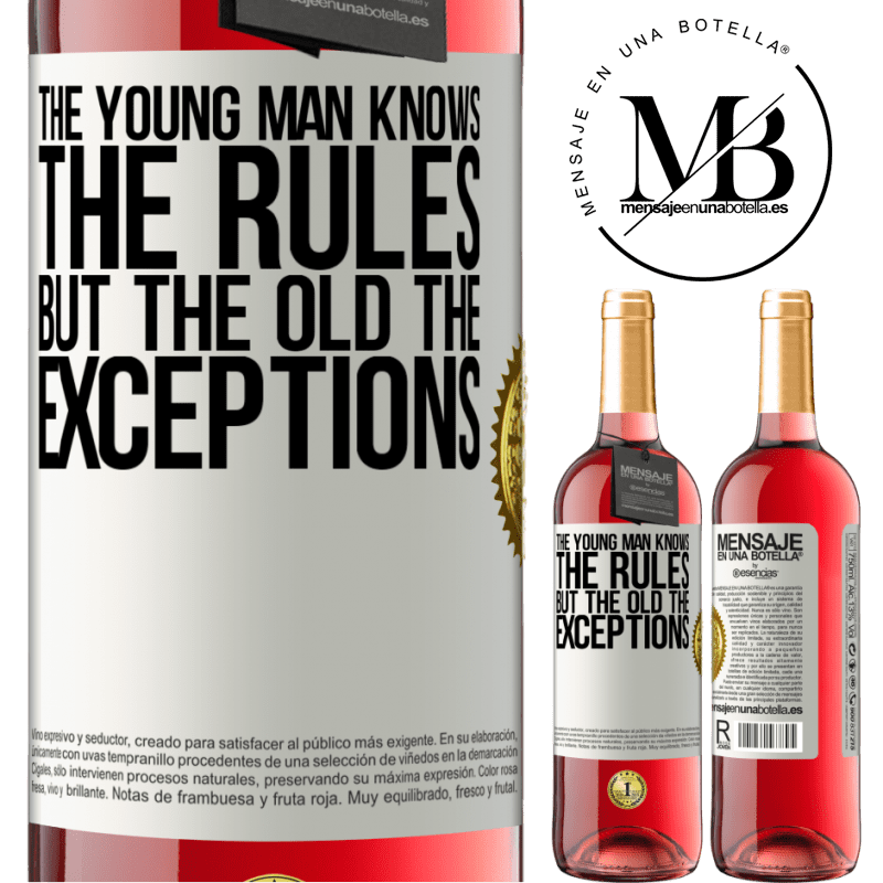 24,95 € Free Shipping | Rosé Wine ROSÉ Edition The young man knows the rules, but the old the exceptions White Label. Customizable label Young wine Harvest 2020 Tempranillo