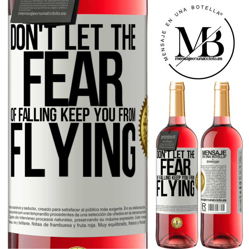 24,95 € Free Shipping | Rosé Wine ROSÉ Edition Don't let the fear of falling keep you from flying White Label. Customizable label Young wine Harvest 2020 Tempranillo