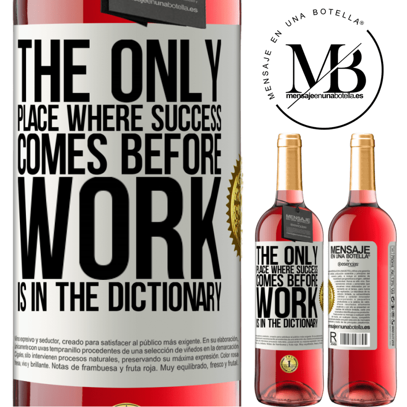 24,95 € Free Shipping   Rosé Wine ROSÉ Edition The only place where success comes before work is in the dictionary White Label. Customizable label Young wine Harvest 2020 Tempranillo
