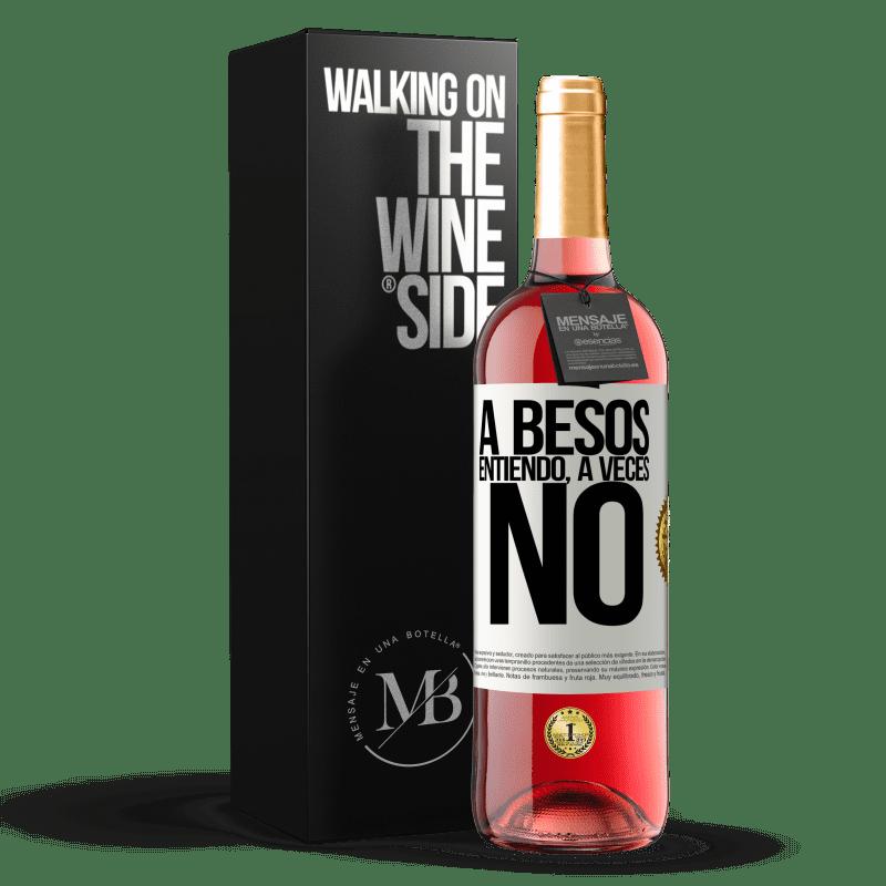24,95 € Free Shipping   Rosé Wine ROSÉ Edition A besos entiendo, a veces no White Label. Customizable label Young wine Harvest 2020 Tempranillo