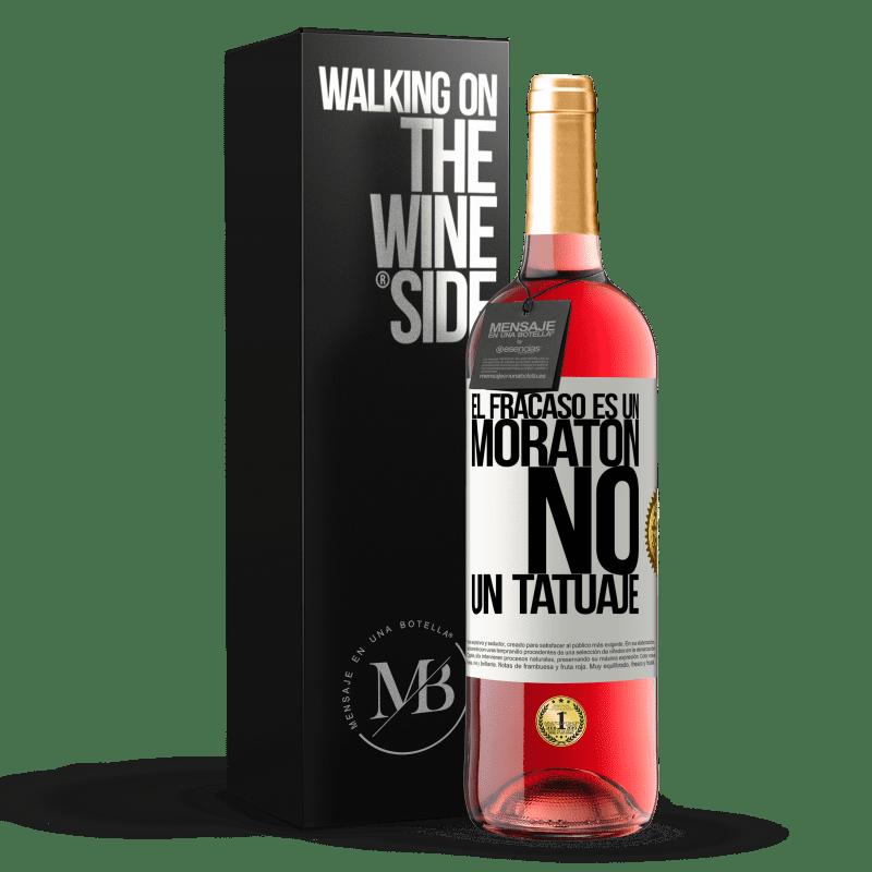 24,95 € Envoi gratuit   Vin rosé Édition ROSÉ L'échec est une ecchymose, pas un tatouage Étiquette Blanche. Étiquette personnalisable Vin jeune Récolte 2020 Tempranillo