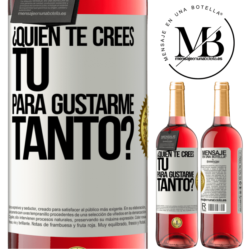 24,95 € Envoi gratuit   Vin rosé Édition ROSÉ qui penses-tu que tu m'aimes autant? Étiquette Blanche. Étiquette personnalisable Vin jeune Récolte 2020 Tempranillo