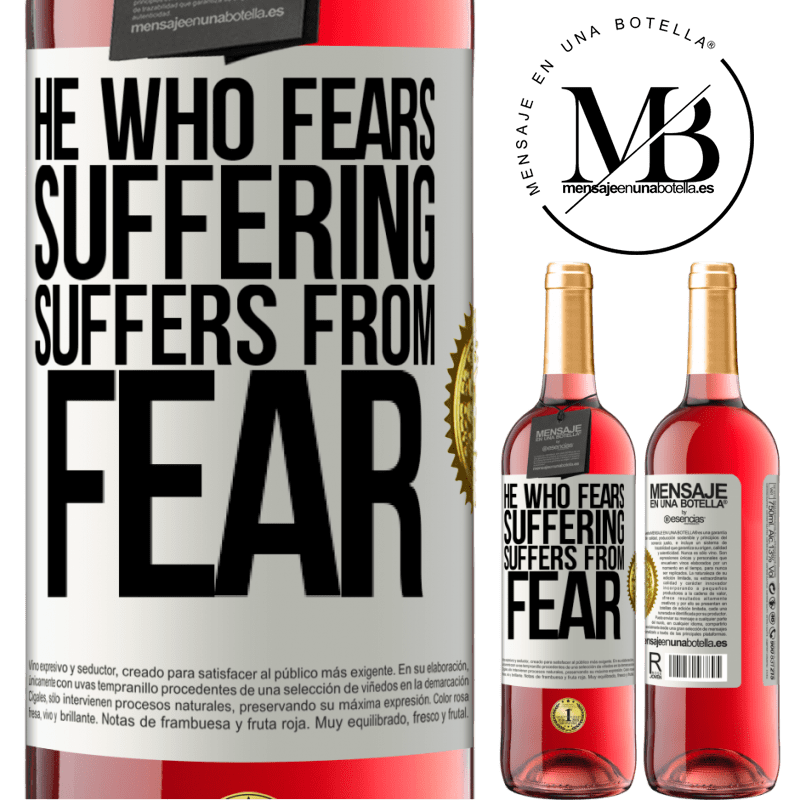 24,95 € Free Shipping | Rosé Wine ROSÉ Edition He who fears suffering, suffers from fear White Label. Customizable label Young wine Harvest 2020 Tempranillo