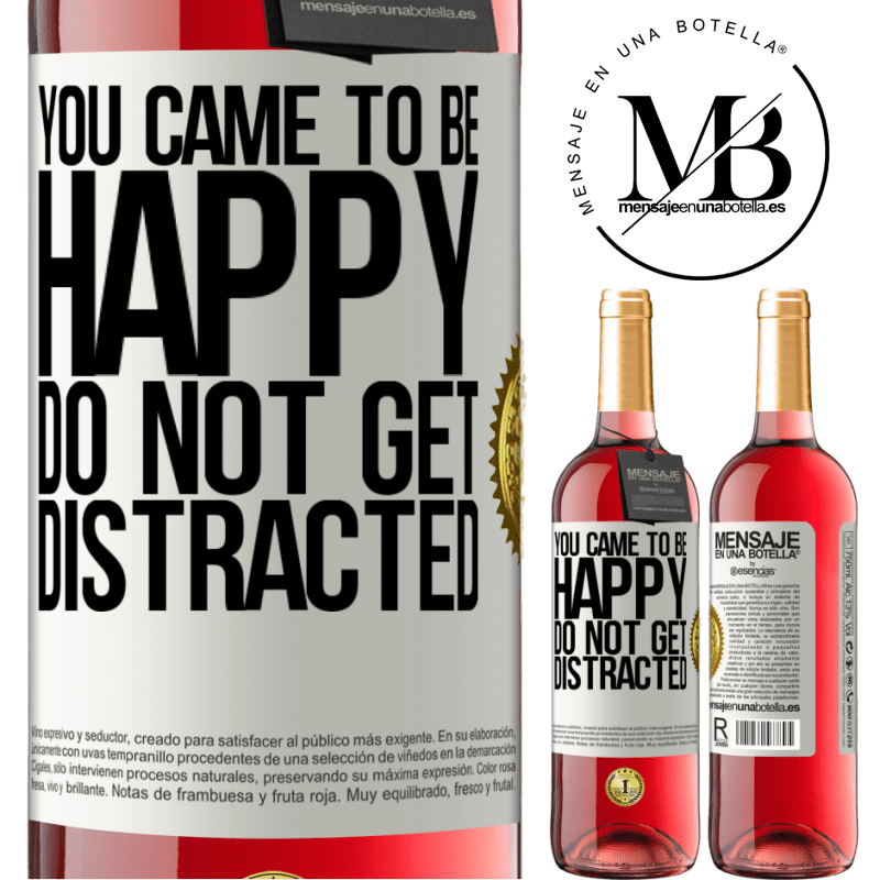 24,95 € Free Shipping | Rosé Wine ROSÉ Edition You came to be happy. Do not get distracted White Label. Customizable label Young wine Harvest 2020 Tempranillo