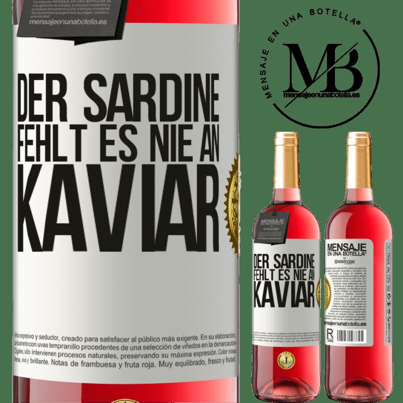 24,95 € Kostenloser Versand | Roséwein ROSÉ Ausgabe Der Sardine fehlt es nie an Kaviar Weißes Etikett. Anpassbares Etikett Junger Wein Ernte 2020 Tempranillo