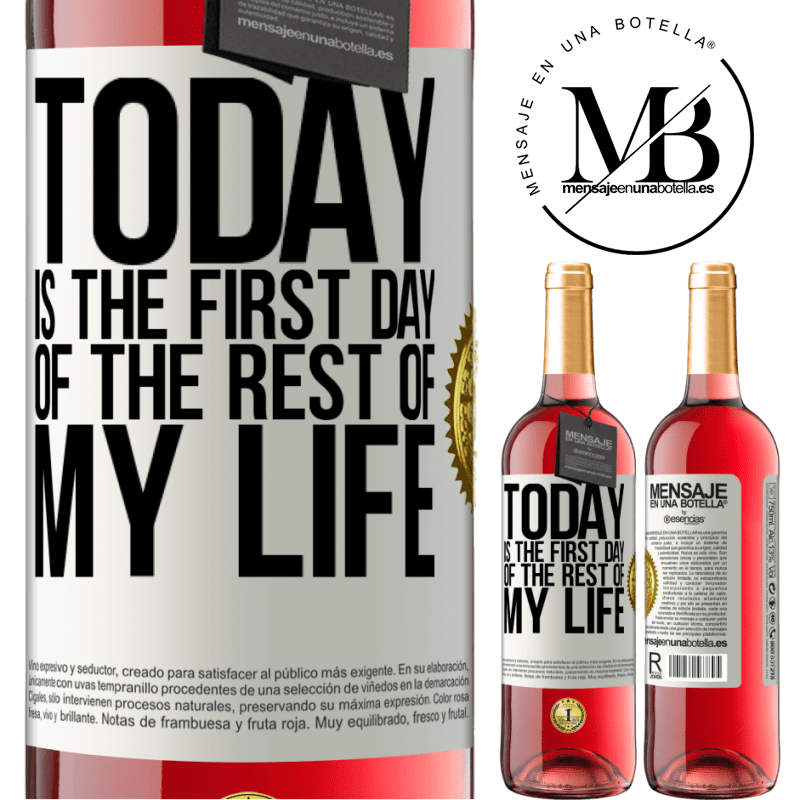 24,95 € Free Shipping | Rosé Wine ROSÉ Edition Today is the first day of the rest of my life White Label. Customizable label Young wine Harvest 2020 Tempranillo