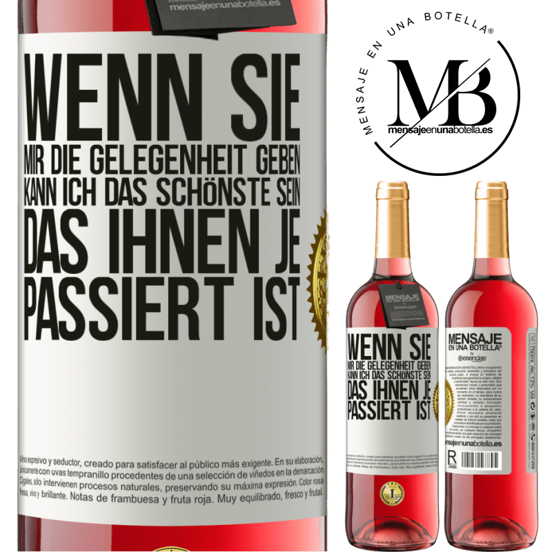 24,95 € Kostenloser Versand   Roséwein ROSÉ Ausgabe Wenn Sie mir die Gelegenheit geben, kann ich das Schönste sein, das Ihnen je passiert ist Weißes Etikett. Anpassbares Etikett Junger Wein Ernte 2020 Tempranillo