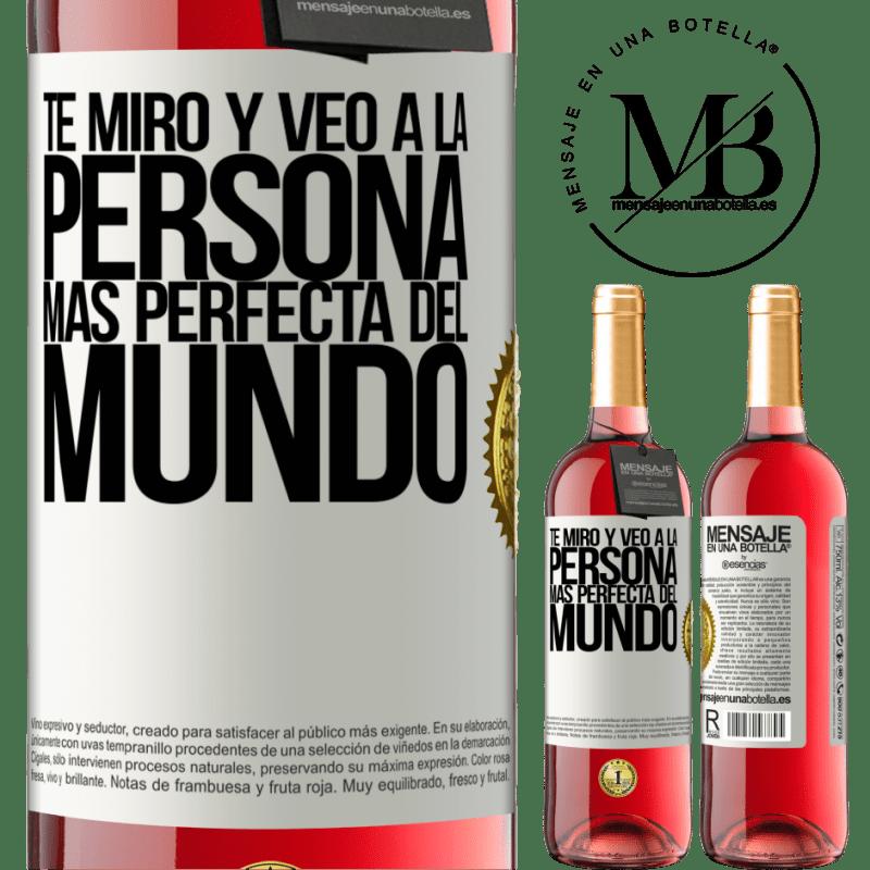 24,95 € Envoi gratuit   Vin rosé Édition ROSÉ Je te regarde et vois la personne la plus parfaite du monde Étiquette Blanche. Étiquette personnalisable Vin jeune Récolte 2020 Tempranillo