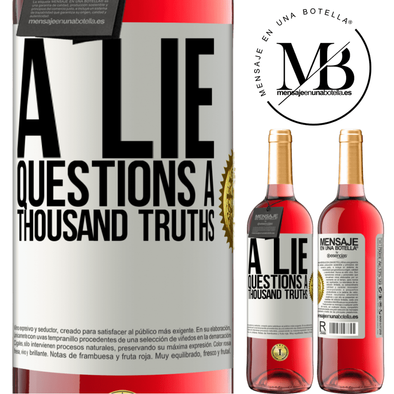 24,95 € Free Shipping   Rosé Wine ROSÉ Edition A lie questions a thousand truths White Label. Customizable label Young wine Harvest 2020 Tempranillo