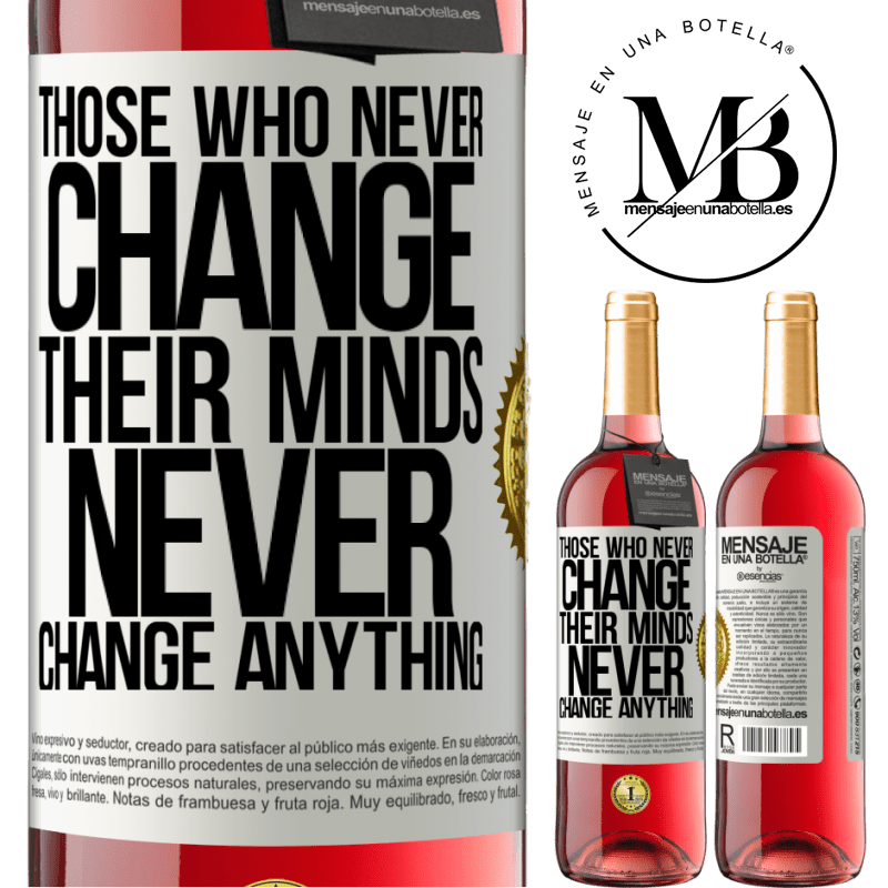 24,95 € Free Shipping | Rosé Wine ROSÉ Edition Those who never change their minds, never change anything White Label. Customizable label Young wine Harvest 2020 Tempranillo