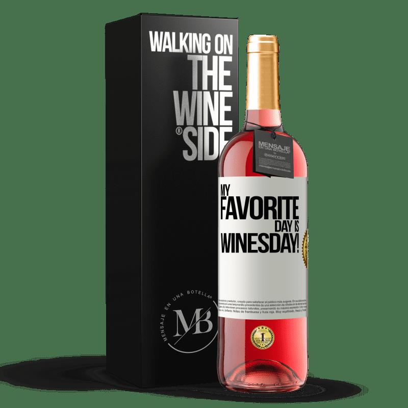 24,95 € Envío gratis | Vino Rosado Edición ROSÉ My favorite day is winesday! Etiqueta Blanca. Etiqueta personalizable Vino joven Cosecha 2020 Tempranillo