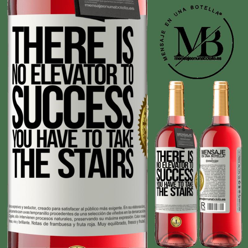 24,95 € Envoi gratuit | Vin rosé Édition ROSÉ Il n'y a pas d'ascenseur pour réussir. Vous devez monter les escaliers Étiquette Blanche. Étiquette personnalisable Vin jeune Récolte 2020 Tempranillo