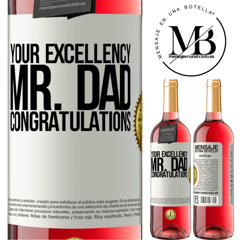 24,95 € Free Shipping | Rosé Wine ROSÉ Edition Your Excellency Mr. Dad. Congratulations White Label. Customizable label Young wine Harvest 2020 Tempranillo