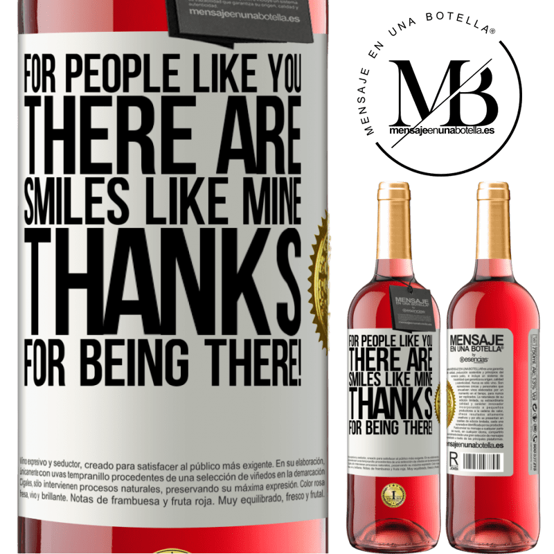 24,95 € Free Shipping | Rosé Wine ROSÉ Edition For people like you there are smiles like mine. Thanks for being there! White Label. Customizable label Young wine Harvest 2020 Tempranillo