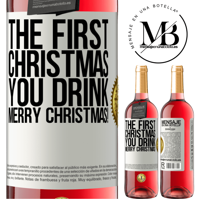 24,95 € Free Shipping   Rosé Wine ROSÉ Edition The first Christmas you drink. Merry Christmas! White Label. Customizable label Young wine Harvest 2020 Tempranillo