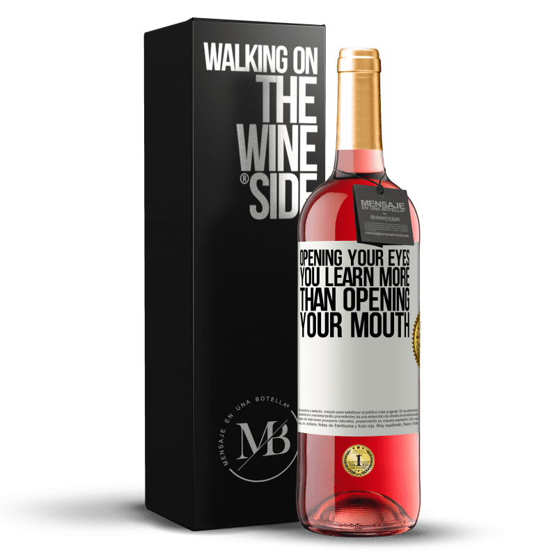 24,95 € Free Shipping | Rosé Wine ROSÉ Edition Opening your eyes you learn more than opening your mouth White Label. Customizable label Young wine Harvest 2020 Tempranillo