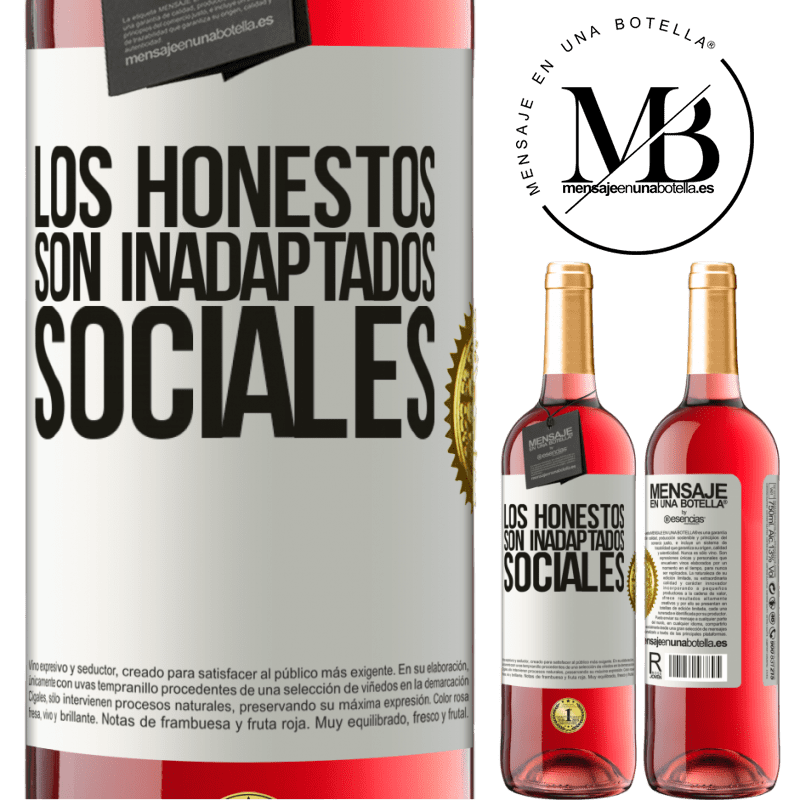 24,95 € Envoi gratuit | Vin rosé Édition ROSÉ Les honnêtes sont des inadaptés sociaux Étiquette Blanche. Étiquette personnalisable Vin jeune Récolte 2020 Tempranillo