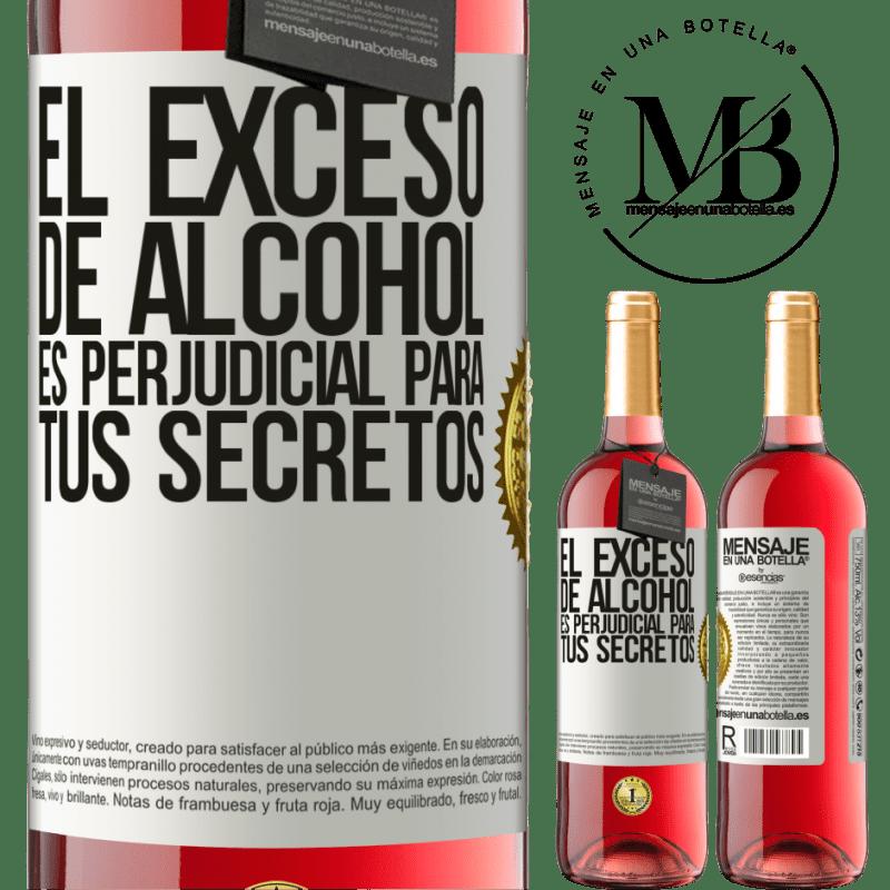 24,95 € Envoi gratuit   Vin rosé Édition ROSÉ Trop d'alcool est nocif pour vos secrets Étiquette Blanche. Étiquette personnalisable Vin jeune Récolte 2020 Tempranillo