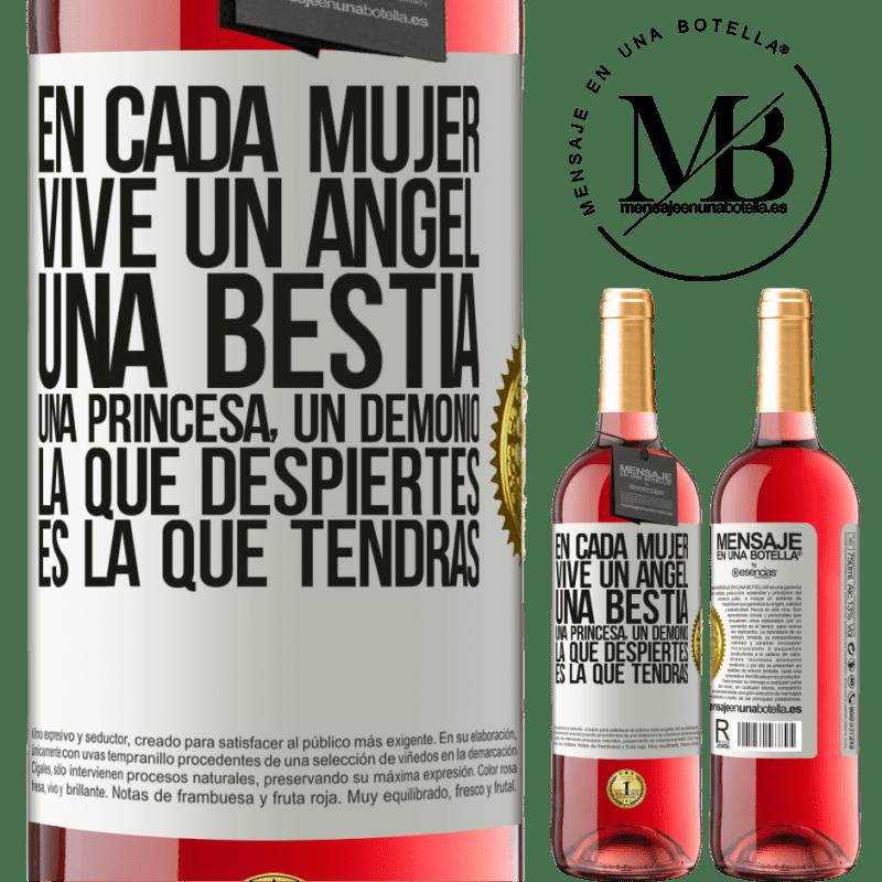 24,95 € Envoi gratuit | Vin rosé Édition ROSÉ Dans chaque femme vit un ange, une bête, une princesse, un démon. Celui que vous réveillez est celui que vous aurez Étiquette Blanche. Étiquette personnalisable Vin jeune Récolte 2020 Tempranillo