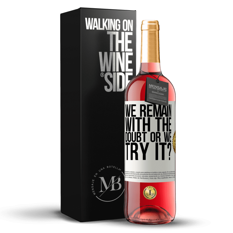 24,95 € Free Shipping | Rosé Wine ROSÉ Edition We remain with the doubt or we try it? White Label. Customizable label Young wine Harvest 2020 Tempranillo