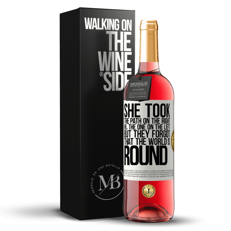 24,95 € Free Shipping | Rosé Wine ROSÉ Edition She took the path on the right, he, the one on the left. But they forgot that the world is round White Label. Customizable label Young wine Harvest 2020 Tempranillo