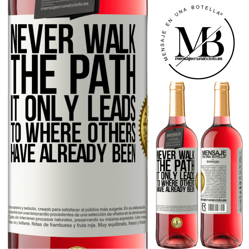 24,95 € Free Shipping | Rosé Wine ROSÉ Edition Never walk the path, he only leads to where others have already been White Label. Customizable label Young wine Harvest 2020 Tempranillo