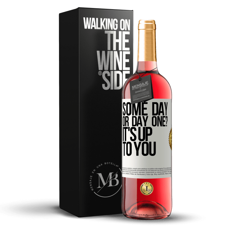 24,95 € Free Shipping | Rosé Wine ROSÉ Edition some day, or day one? It's up to you White Label. Customizable label Young wine Harvest 2020 Tempranillo