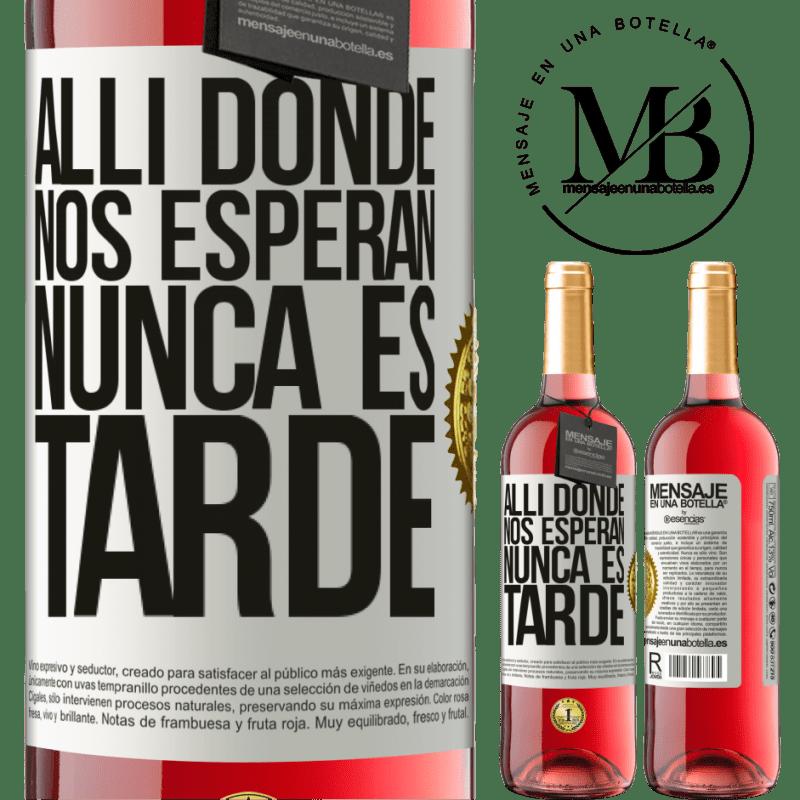 24,95 € Envoi gratuit   Vin rosé Édition ROSÉ Où ils nous attendent, il n'est jamais trop tard Étiquette Blanche. Étiquette personnalisable Vin jeune Récolte 2020 Tempranillo