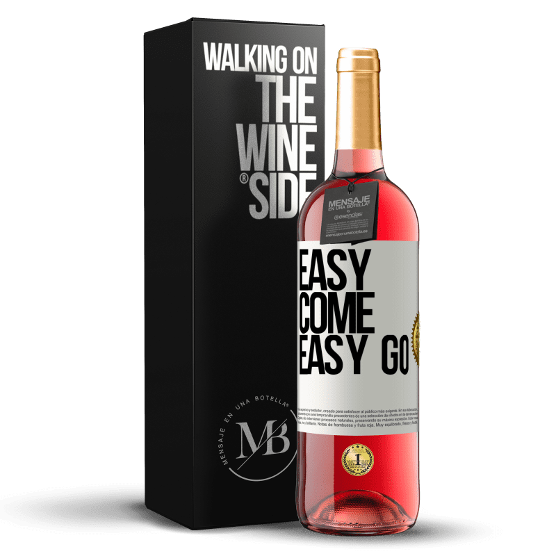24,95 € Envío gratis | Vino Rosado Edición ROSÉ Easy come, easy go Etiqueta Blanca. Etiqueta personalizable Vino joven Cosecha 2020 Tempranillo