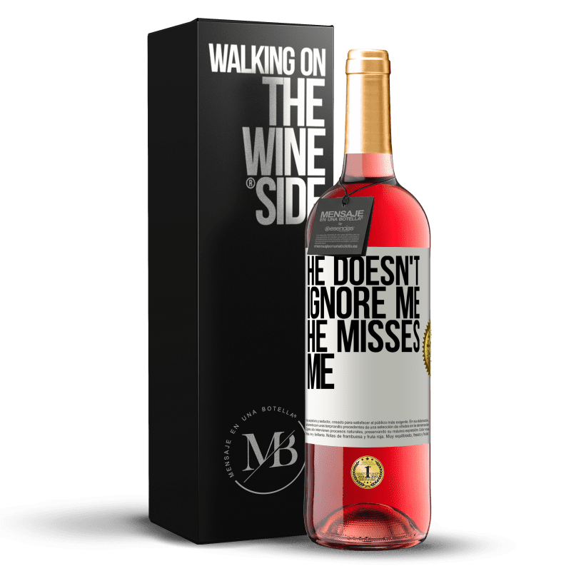 24,95 € Free Shipping | Rosé Wine ROSÉ Edition He doesn't ignore me, he misses me White Label. Customizable label Young wine Harvest 2020 Tempranillo