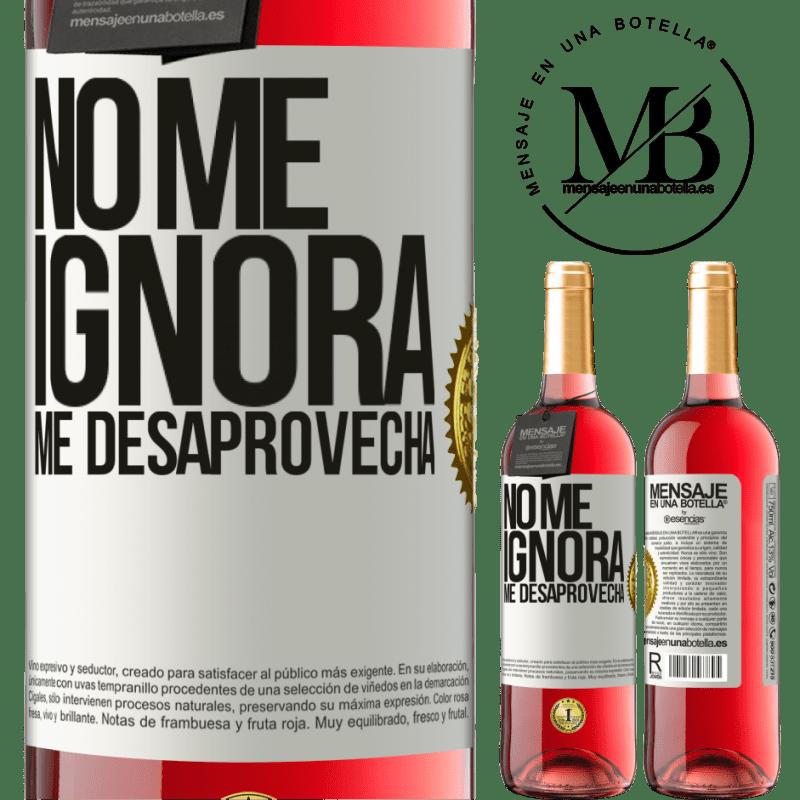 24,95 € Envoi gratuit | Vin rosé Édition ROSÉ Il ne m'ignore pas, il me manque Étiquette Blanche. Étiquette personnalisable Vin jeune Récolte 2020 Tempranillo