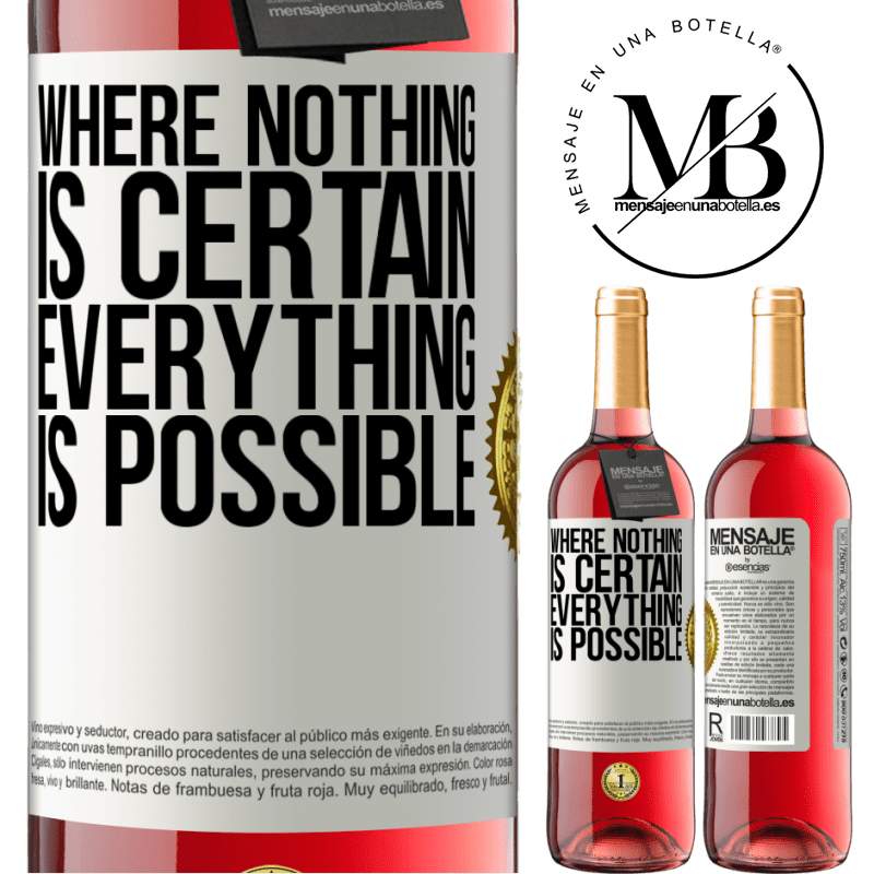 24,95 € Free Shipping | Rosé Wine ROSÉ Edition Where nothing is certain, everything is possible White Label. Customizable label Young wine Harvest 2020 Tempranillo
