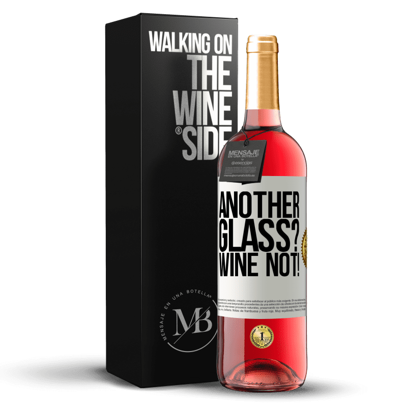 24,95 € Free Shipping | Rosé Wine ROSÉ Edition Another glass? Wine not! White Label. Customizable label Young wine Harvest 2020 Tempranillo