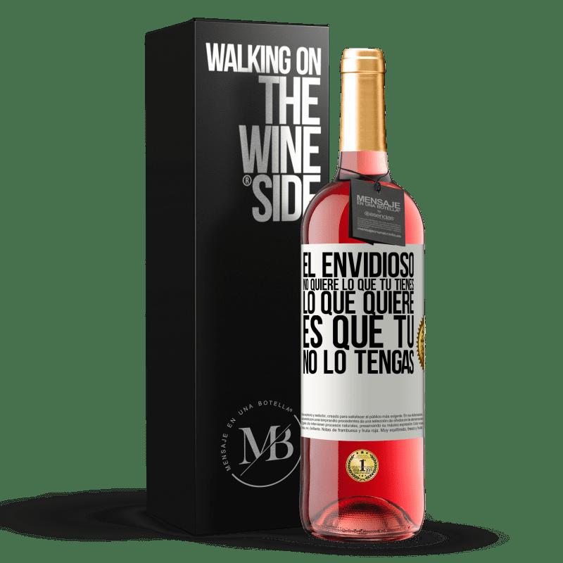 24,95 € Envoi gratuit | Vin rosé Édition ROSÉ Les envieux ne veulent pas de ce que vous avez. Ce qu'il veut c'est que tu ne l'aies pas Étiquette Blanche. Étiquette personnalisable Vin jeune Récolte 2020 Tempranillo