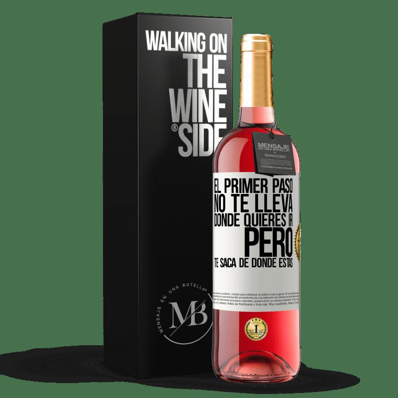 24,95 € Envoi gratuit | Vin rosé Édition ROSÉ La première étape ne vous emmène pas où vous voulez aller, mais elle vous mène d'où vous êtes Étiquette Blanche. Étiquette personnalisable Vin jeune Récolte 2020 Tempranillo